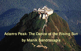 Adam's Peak: The Dance of the Rising Sun